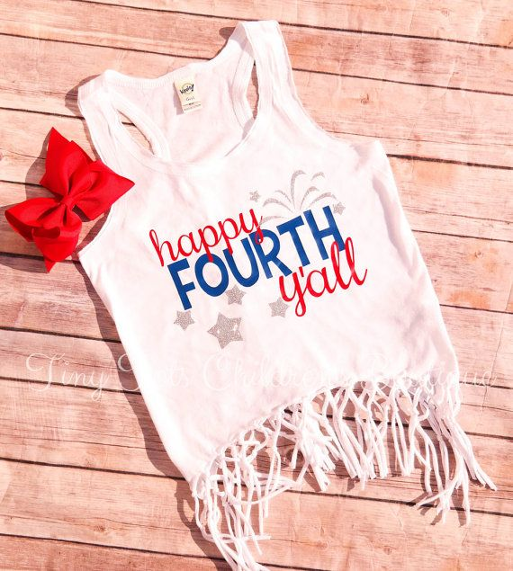 4th Of July Shirt  Happy Fourth Y'all  Girls by TinyTotsShop
