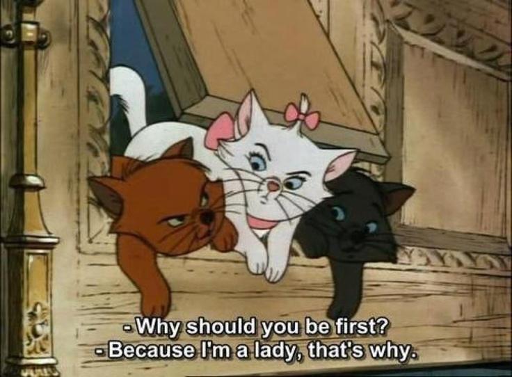 - Perchè tu devi essere la prima?  - Perchè sono una signora, ecco il perchè!