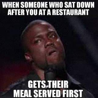 Meal Served First - Funny Kevin Hart Meme                                                                                                                                                      More