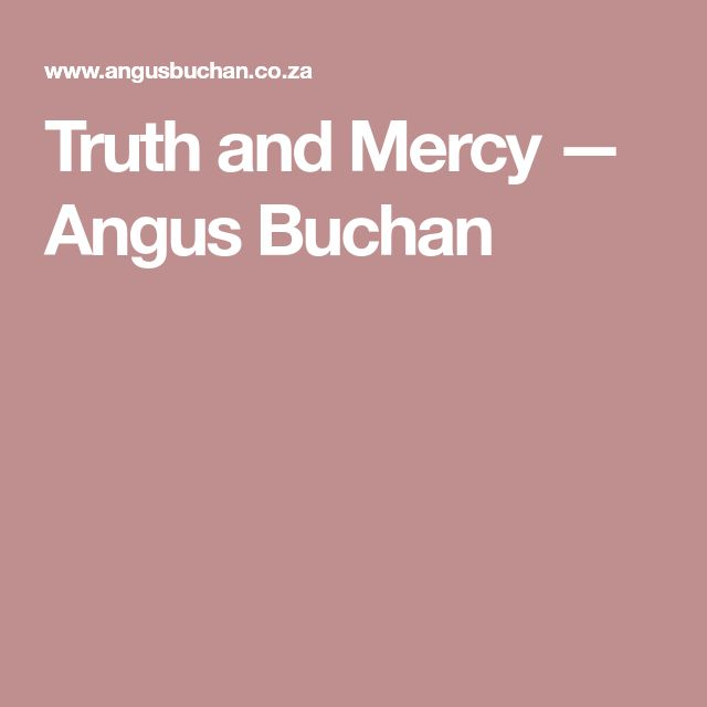 Truth and Mercy — Angus Buchan