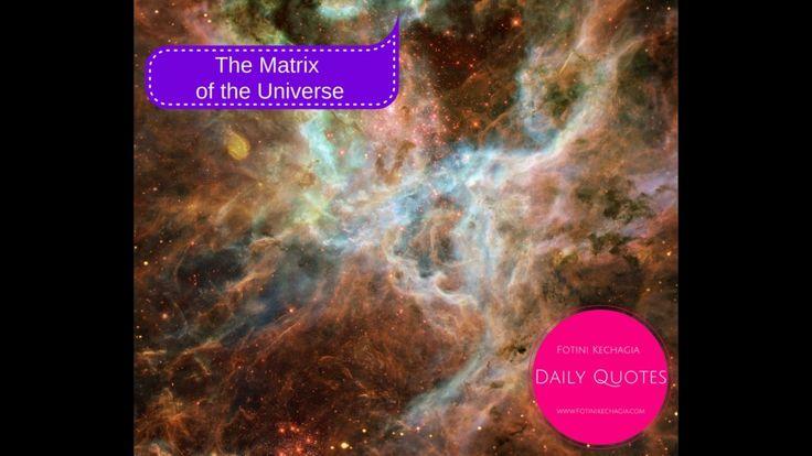 Η Μήτρα του Σύμπαντος! The Matrix of the Universe!