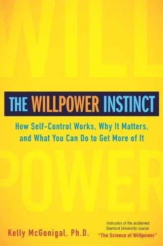 40+ Life-Changing Books to Read This Year The Willpower Instinct Harness the power of self-control with tips from The Willpower Instinct (£12), and train your brain for success.