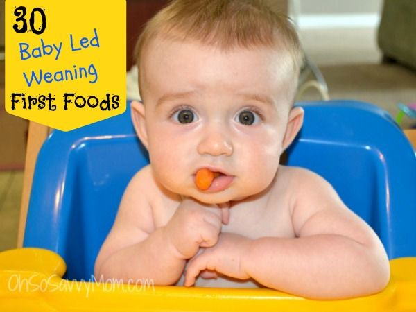 Baby Led Weaning First Foods - Oh So Savvy Mom