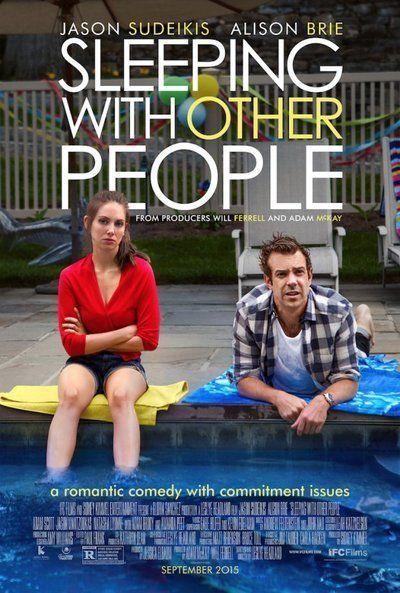 Sleeping with Other People(2015)- Comedia Romántica de 100 minutos, vale la pena por los 5 segundos que vemos a Allison Bree en lencería. Por lo demás es la historia de cajón y con todos los clichés, para las chicas Sudeikis tiene la actuación ingeniosa de los egresados de SNL y para los chicos el encanto incocente de Bree o bien el aire cougar de Amanda Peet.