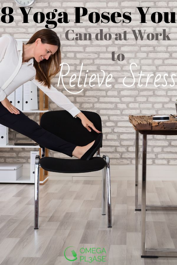 8 Yoga Poses You Can Do At Work To Cope With Stress Yoga Poses Relaxing Yoga Yoga Benefits