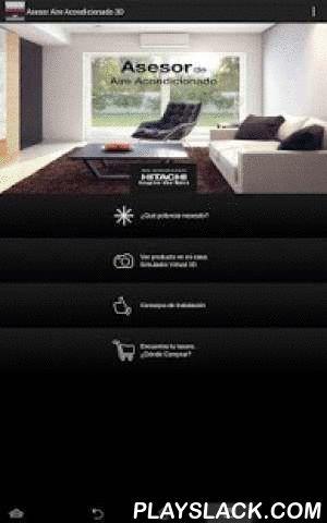 Asesor Aire Acondicionado 3D  Android App - playslack.com , La primera App gratuita completa que te ayuda a decidir qué aire acondicionado se adapta mejor a lo que necesitas. No sólo te permite conocer la potencia ideal, y te propone un modelo, y dónde comprarlo, sino que además te ayuda a ver cómo queda el equipo instalado en tu propia casa gracias a la Realidad Virtual 3D. Para que no imagines nada. ¡Solo mires! Desarrollado por la marca japonesa que fabrica en España: Hitachi, aire…