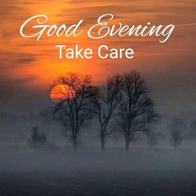 Good Evening Take Care Pictures, Photos, and Images for Facebook, Tumblr,  Pinterest, and Twitter in 2020   Good evening, Evening quotes, Good evening  messages