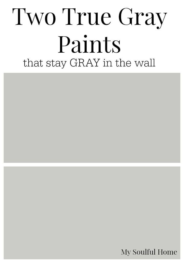 "Two True Gray Paint Colors that you can count on to stay gray on the wall AND advice on how to ""read"" all grays in order to choose the perfect one for your room."