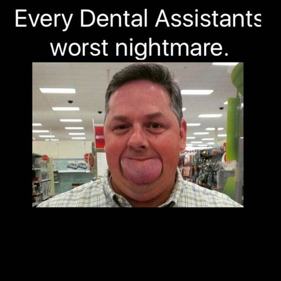 Dentaltown - Every dental assistants worst nightmare.