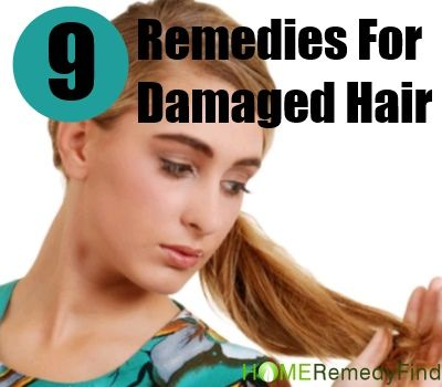 Nine Excellent Home Remedies For Damaged Hair
