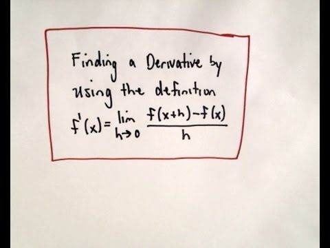 Finding a Derivative Using the Definition of a Derivative - YouTube