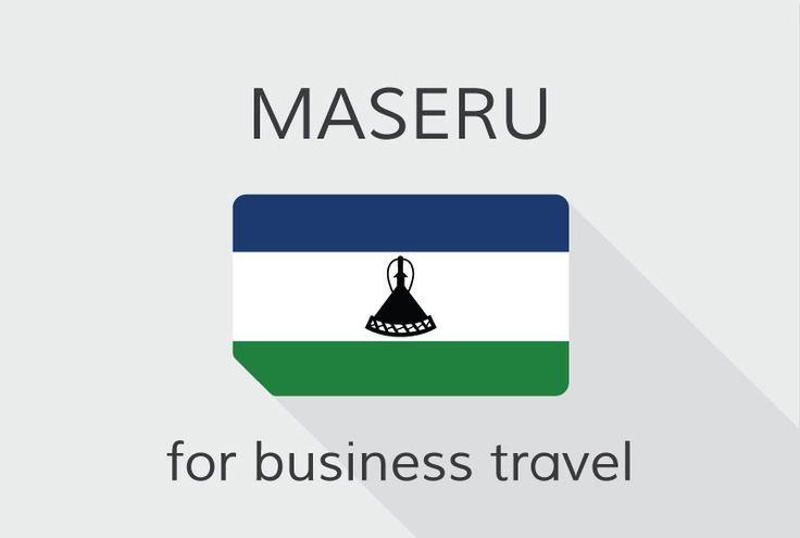 Business travel board for people travelling to #Maseru