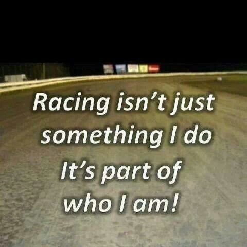 Racing is the best thing that has ever happen to me. I absolutely love it. Racing is my favorite sport and I would never pick anything over that. I love everybody that has supported me and that has been there for me and thank you all for that. Can't wait for the next racing season! Hopefully I can get some wins in, in the 2016 racing season. ❤