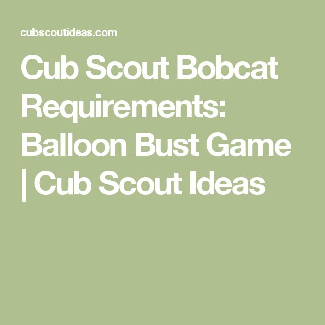 Cub Scout Bobcat Requirements: Balloon Bust Game | Cub Scout Ideas