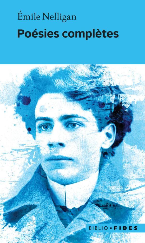 Poésies complètes / Émile Nelligan (disponible en numérique)