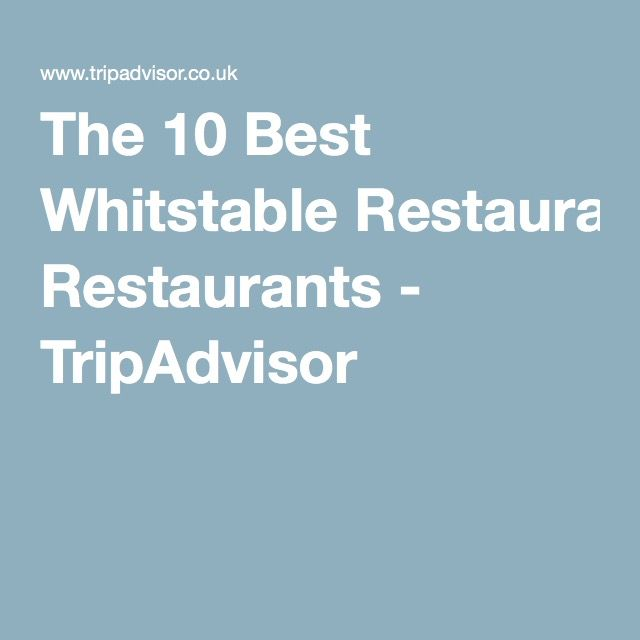 The 10 Best Whitstable Restaurants - TripAdvisor