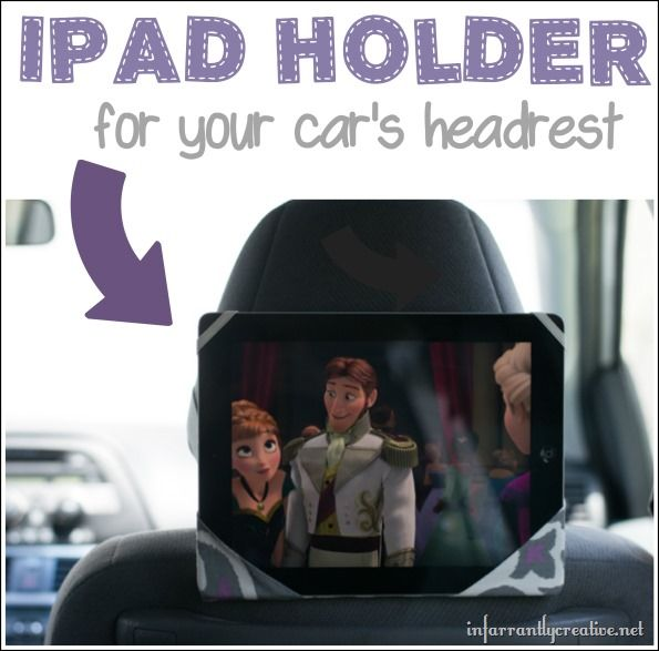 DIY tutorial to make an iPad/tablet holder for your car's headrest --- perfect for long car trips!