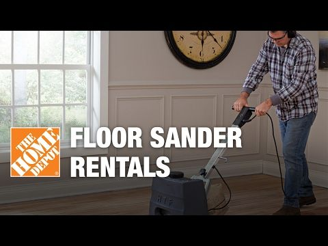 Floor Sanders - Tool Rental | The Home Depot - YouTube