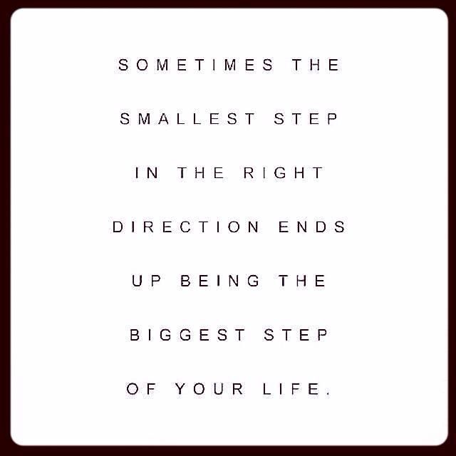 Take that step. Then, keep walking that way.: