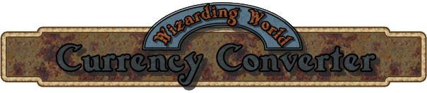 Wizarding World Currency Converter.  In case you ever need to convert your galleons, sickles, and knuts into dollars, you'll know the going rate.  (And it's adjusted to allow for inflation, as well.)  Just go here: http://www.hp-lexicon.org/wizworld/galleons.html