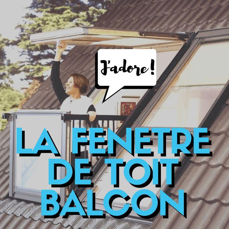 17 meilleures id es propos de fen tre de toit sur for Fenetre qui se transforme en balcon