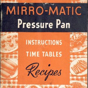 Pressure Cooker Manual & Booklet Library (vintage cookers, too!)