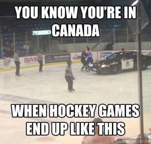 You know you're in Canada…