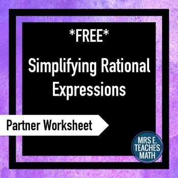 Rational Expressions Partner Worksheet by Mrs E Teaches Math | Teachers Pay Teachers