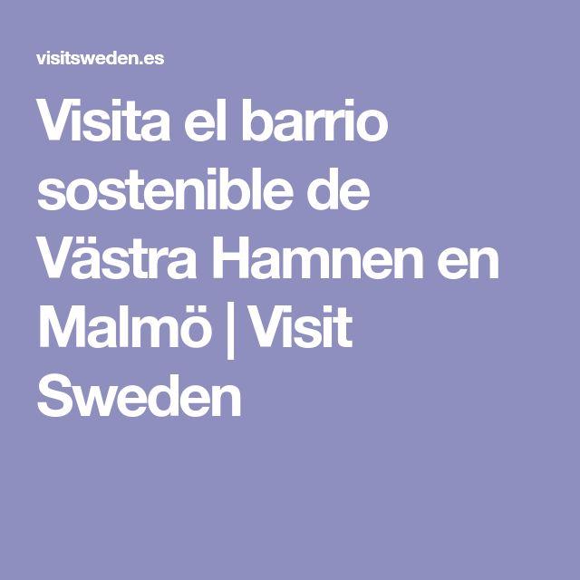 Visita el barrio sostenible de Västra Hamnen en Malmö | Visit Sweden