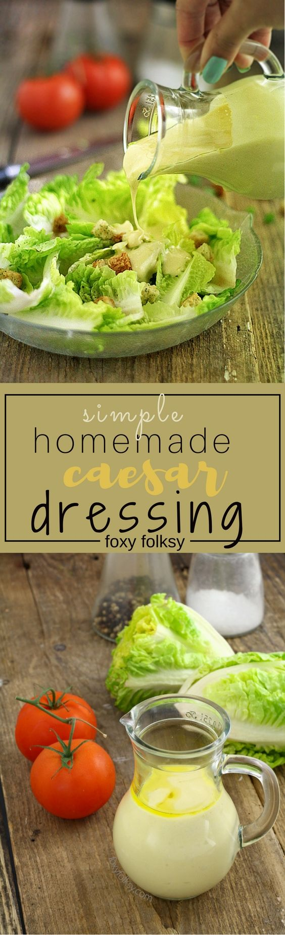 Try this simply and very easy homemade Caesar salad dressing. No raw egg needed.   www.foxyfolksy.com