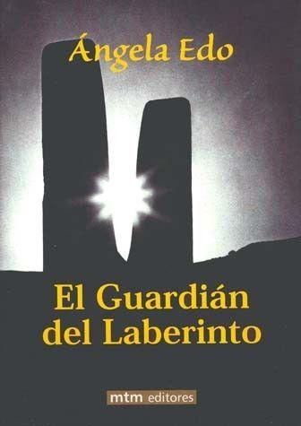 EL GUARDIAN DEL LABERINTOAutor: ANGELA EDOEditorial: MTM EDITORESFormato:...106812184
