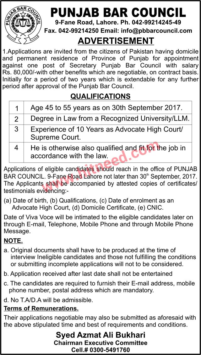 Punjab Bar Council (PBC) Lahore Job   Applications are invited from the citizens of Pakistan having domicile and permanent residence of Province of Punjab for appointment against post shown below. Initially for a period of two years which is extendable for any further period after approval of the Punjab Bar Council.   #Secretary