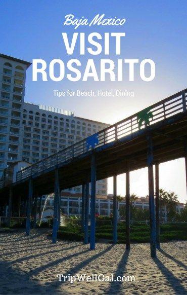 Visit Rosarito Beach Hotel