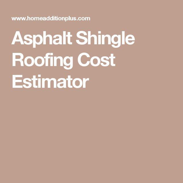 Asphalt Shingle Roofing Cost Estimator