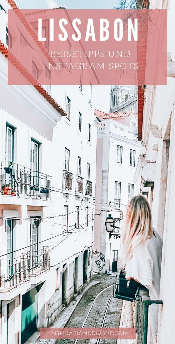Lissabon Reise Tipps, Ausflüge, Instagram Spots und Highlights