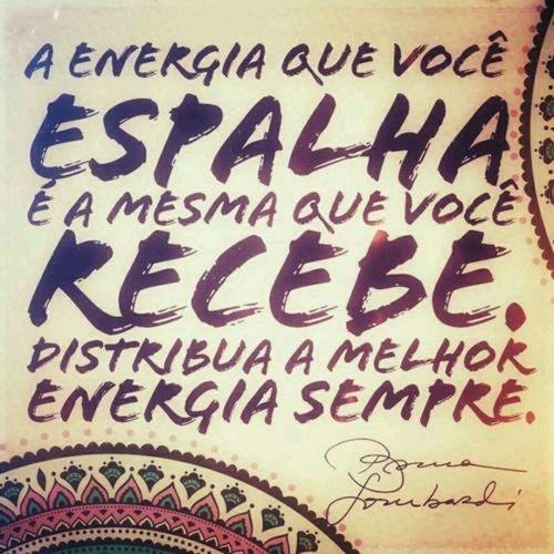 Energia é tudo, tudo é energia