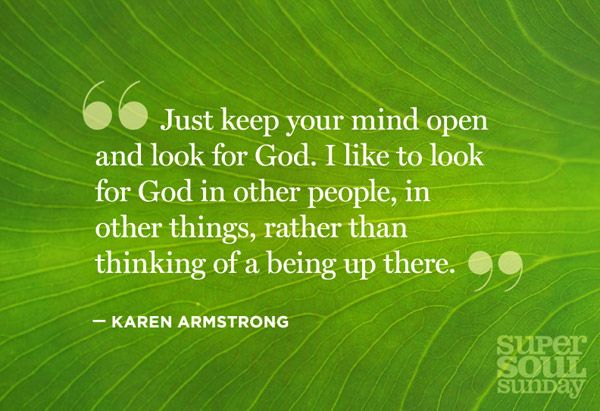 Finding Faith and Yourself: 6 Quotes from Karen Armstrong - @Helen Palmer George #supersoulsunday