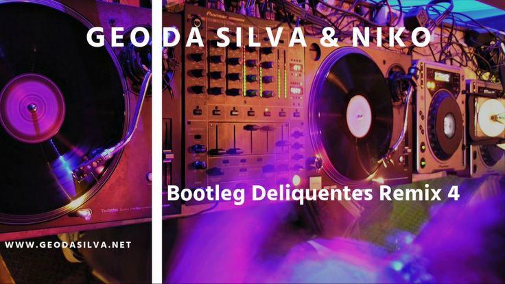 Geo Da Silva & Niko - Bootleg Deliquentes Remix 4