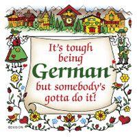 German Gift Idea Magnet (Tough Being German)
