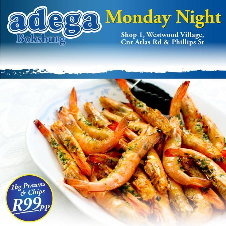 MONDAY PRAWN SPECIAL @ Adega Boksburg (25/01/2016): Indulge in 1kg of our famous Medium Prawns & Chips for only R99!   From 6pm to 9pm-Book a table now 011 918 2219/079 714 0679.  T's&C's apply.  Shop 1, Westwood Village, Corner Atlas Road & Phillips Street, Boksburg.  TRADITIONAL PORTUGUESE CUISINE. ALWAYS GOOD. ALWAYS OPEN. #AdegaBoksburg #PrawnSpecial #Shellfish