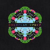 #musica #coldplay Verosimilmente Vero: NOVITA' MUSICA: COLDPLAY - UP&UP, CON TESTO E VIDE...