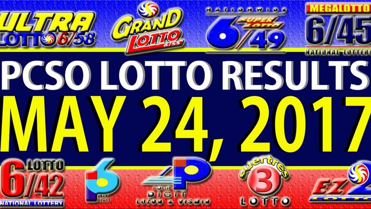 PCSO Lotto Results May 24, 2017 (6/55, 6/45, 4D, SWERTRES & EZ2)