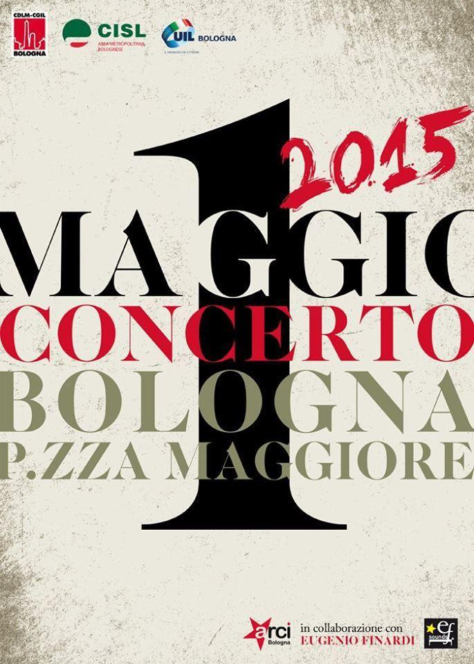1 maggio concerto in Piazza maggiori(info click foto)
