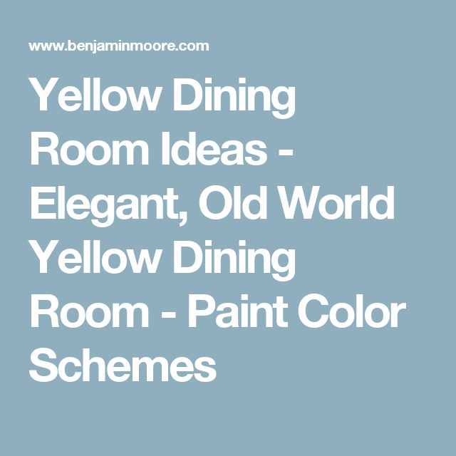 Yellow Dining Room Ideas - Elegant, Old World Yellow Dining Room - Paint Color Schemes