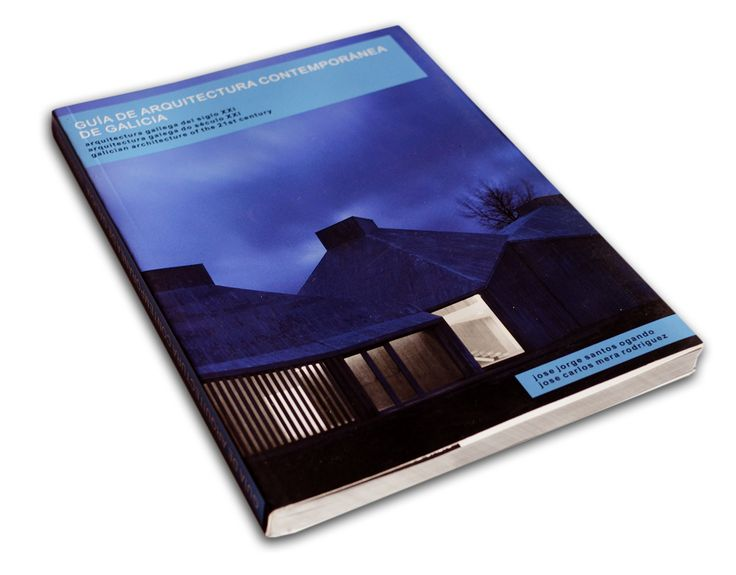 Guía de Arquitectura Contemporánea de Galicia, Arquitectura Gallega del siglo XXI - 1