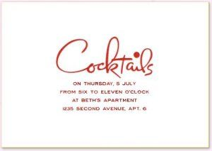 """The Cocktail Party Invitation    No, you may not send an email or use evite. Proper invitations sent through the US Postal system are mandatory. (In case you have forgotten, the excuse you use is """"It must have been lost in the mail"""" when you run into those you didn't invite at the grocery.)  A simple, friendly """"Cocktails at our place this Friday"""" should do the trick! These are informal gatherings.: Cocktail Parties, Cocktails Invitations, Google Search, Image Results, Events Invitations, Fonts Invitations, Cocktails Parties, Cocktails Shakers, 50S Fonts"""