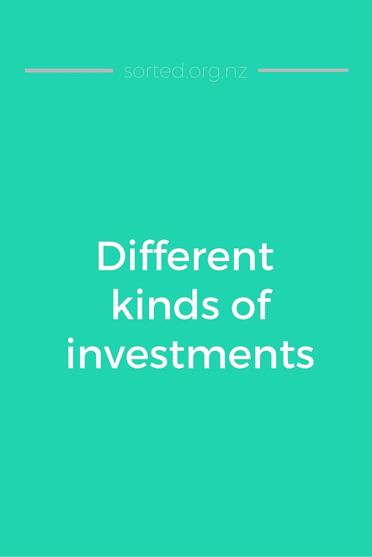 Investing is the best way to grow wealth and get our money working for us – but how? Here''s a guide to the different types of investments available in NZ.
