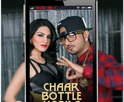 Chaar Bottle Vodka - Honey Singh Song Lyrics | Ragini MMS 2