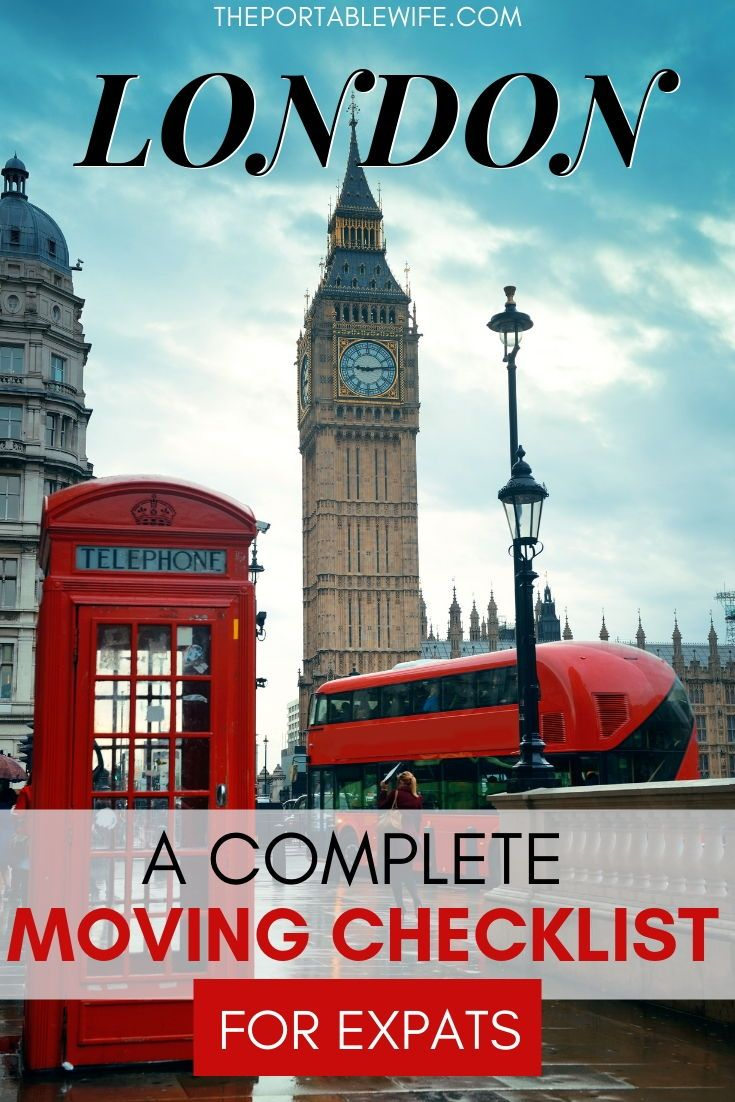 The Definitive Moving To London Checklist For Expats London Tips Moving To England Moving To The Uk
