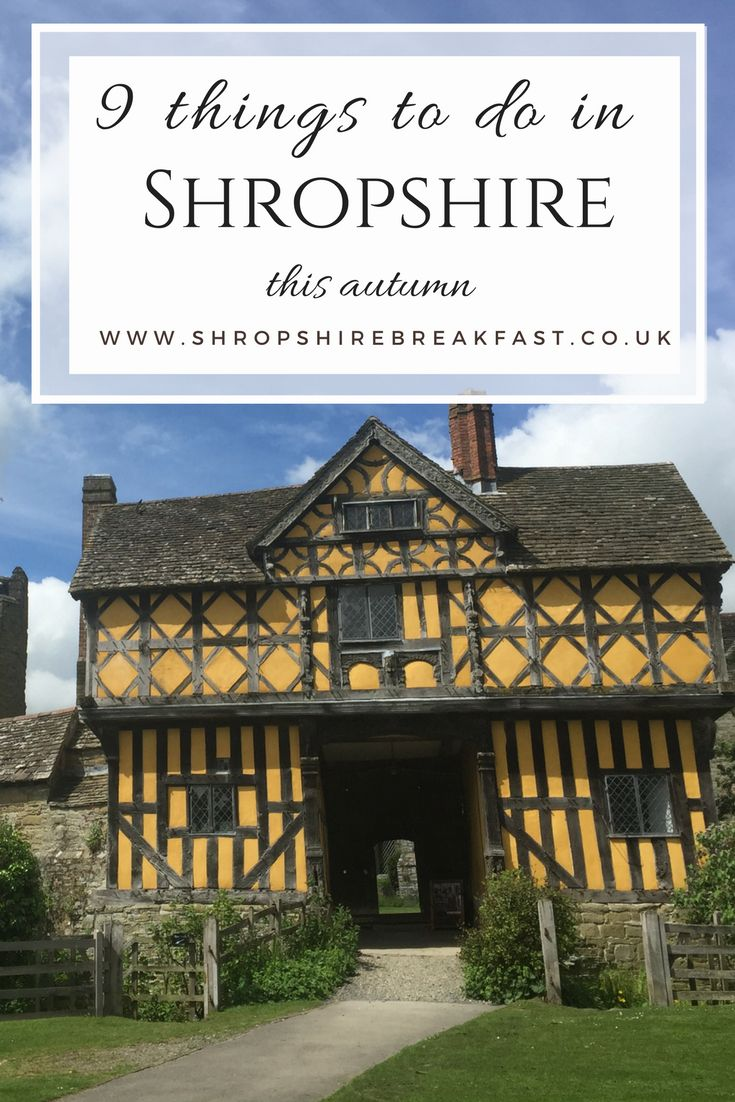 9 things to do in Shropshire this autumn | visit English Castles | enjoy amazing scenery and autumn colours | visit the home of the modern Olympic Games and the industrial revolution